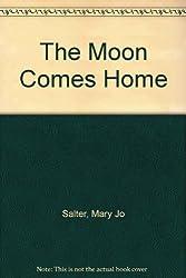 Moon Comes Home
