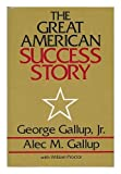 img - for The Great American Success Story: Factors That Affect Achievement book / textbook / text book