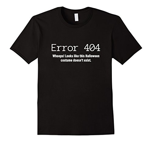 Last Minute Group Costume Ideas (Mens 404 Costume Not Found, Last Minute Halloween Costume Shirt 3XL Black)