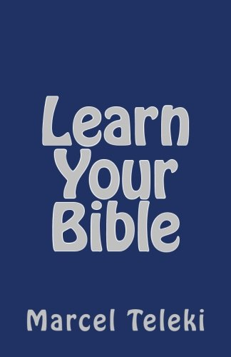 Learn Your Bible: A Workbook for Reading the Bible