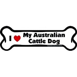 Imagine This Bone Car Magnet, I Love My Australian Cattle Dog, 2-Inch by 7-Inch 11
