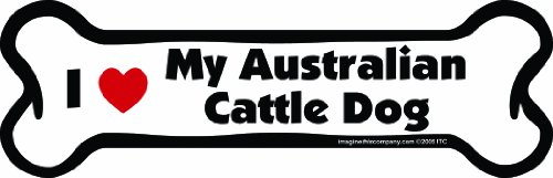 Imagine This Bone Car Magnet, I Love My Australian Cattle Dog, 2-Inch by 7-Inch