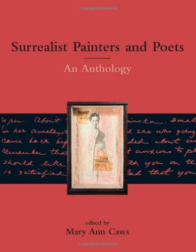 Surrealist Painters and Poets: An Anthology by The MIT Press