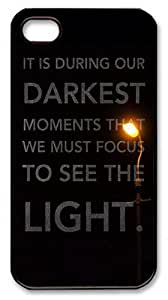 Apple iPhone 4S Cases & Covers - Quotes Darkest Moments Focus To See Light PC Case Compatible with Apple iPhone 4S and iPhone 4 Black