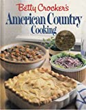 Betty Crocker's American Country Cookbbok, Betty Crocker Editors, 0394563026