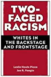 Two-Faced Racism, Joe R. Feagin and Leslie Houts Picca, 0415954754
