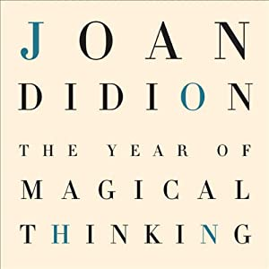 The Year of Magical Thinking Audiobook by Joan Didion Narrated by Barbara Caruso