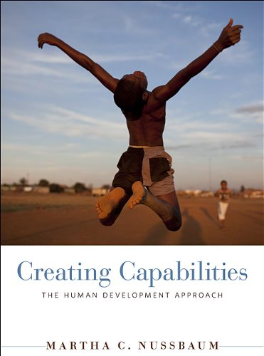 Creating Capabilities: The Human Development Approach