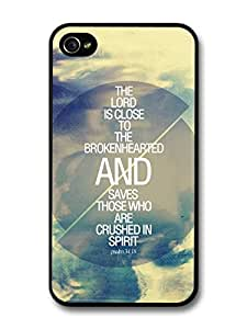 The Lord is Close to the Broken hearted Bible Jesus Life Inspirational Quote case for iPhone 4 4S