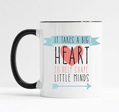 It Takes a Big Heart to Shape Little Minds Mug Teacher Gift]()