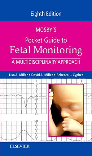 Mosby's Pocket Guide to Fetal Monitoring: A Multidisciplinary Approach (Nursing Pocket Guides)