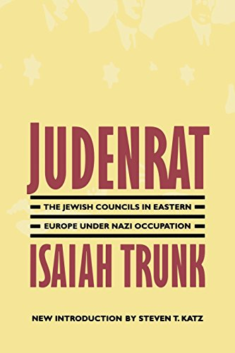 (Judenrat: The Jewish Councils in Eastern Europe under Nazi Occupation)