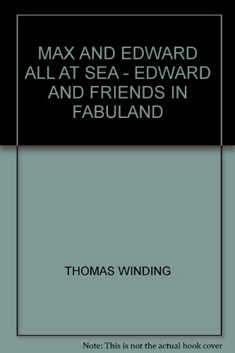 MAX AND EDWARD ALL AT SEA - EDWARD AND FRIENDS IN FABULAND for sale  Delivered anywhere in USA