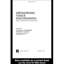 Orthopedic Tissue Engineering: Basic Science and Practice