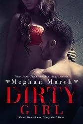 Dirty Girl (Dirty Girl Duet Book 1)