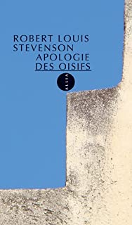 Une apologie des oisifs ; suivi de Causeries et causeurs