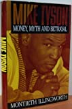 Mike Tyson: Money, Myth and Betrayal