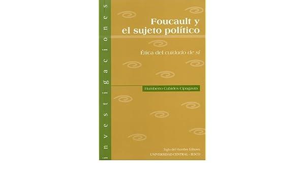 foucault y el sujeto politico: Humberto CUBIDES CIPAGAUTA: 9789586650908: Amazon.com: Books
