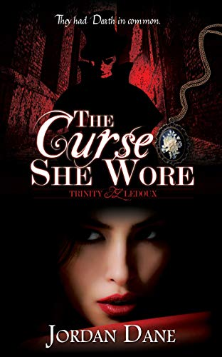 The Curse She Wore (Trinity LeDoux) by [ Dane, Jordan]