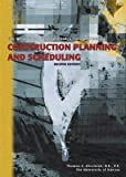 Construction Planning and Scheduling 2nd (second) Edition by D.E., P.E. Thomas E. Glavinich [2004]