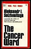 Cancer Ward, Aleksandr Solzhenitsyn, 0440010098