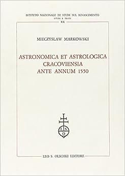 Book Astronomica et Astrologica Cracoviensia Ante Annum 1550