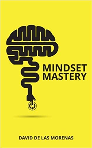 Book Mindset Mastery: 18 Simple Ways to Program Yourself to Be More Confident, Productive, and Successful