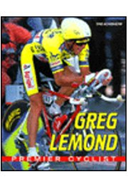 Greg Lemond: Premier Cyclist (Achievers)