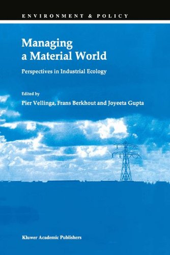 Managing a Material World (Environment & Policy)