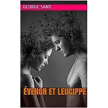 Évenor et Leucippe (French Edition)