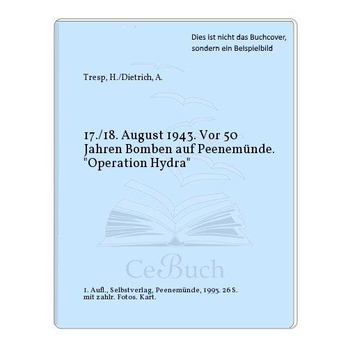 17./18. August 1943. Bomben auf Peenemünde. Operation Hydra Broschüre 3930066076