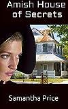 amish house - Amish House of Secrets (Amish Secret Widows' Society) (Volume 5)