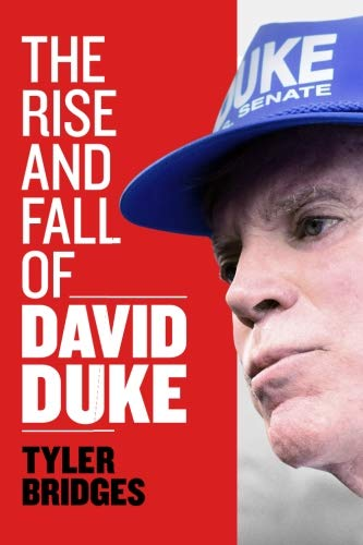 The Rise and Fall of David Duke