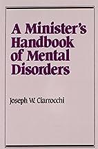 A Minister's Handbook of Mental…