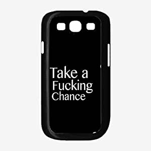 Take a Fucking Chance Plastic Phone Case Back Cover Samsung Galaxy S3 I9300
