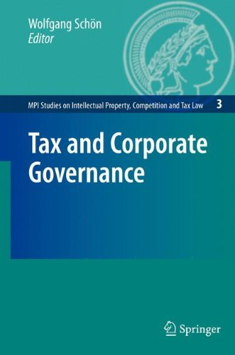Tax and Corporate Governance (MPI Studies on Intellectual Property and Competition Law)