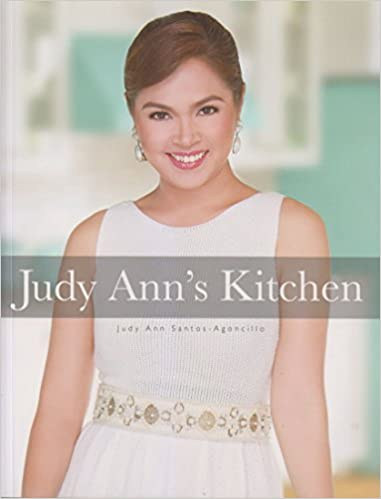 Judy Ann\'s Kitchen: Judy Ann Santos-Agoncillo: 9789712731150: Amazon ...