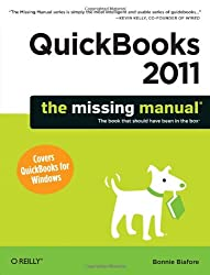 QuickBooks 2011: The Missing Manual (Missing Manuals)