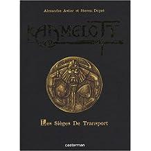 KAAMELOTT T.02 : LES SIÈGES DE TRANSPORT(ÉDITION DE LUXE)