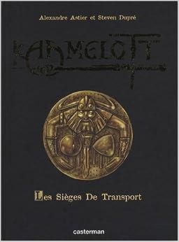 Kaamelott, Tome 2 : Les sièges de transport : Edition collector