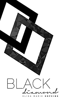 Black Diamond (Diamond in the Rough Series Book 2) by [Hopkins, Elisa Marie]