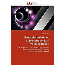 NANOCALORIMETRIE ET SUPRACONDUCTEURS MESOSCOP