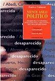 Niente asilo politico : diario di un console italiano nell'Argentina dei desaparecidos