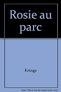 """Afficher """"Rosie au parc"""""""