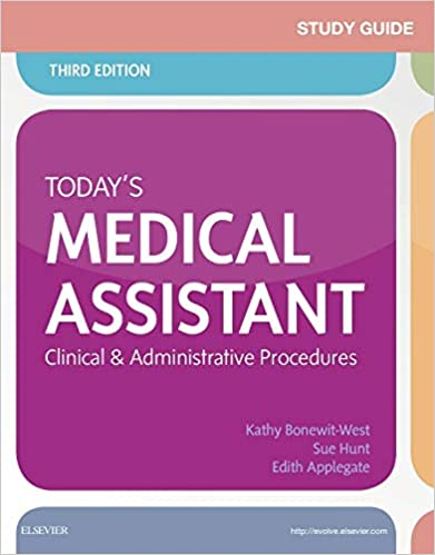 Study Guide For Today S Medical Assistant Clinical