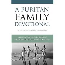 A Puritan Family Devotional: New American Standard Bible