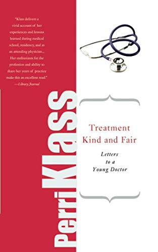 Treatment Kind and Fair (Letters to a Young...)
