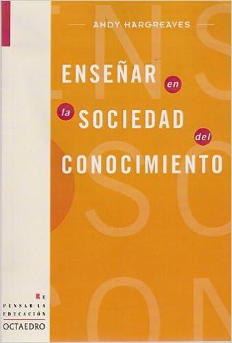 Libro Epub Gratis Enseñar En La Sociedad Del Conocimiento: La Educación En La Era De La Inventiva