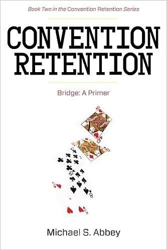 A Primer Bridge Convention Retention 2