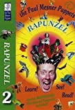 The Paul Mesner Puppets: Rapunzel